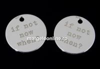 Pandantiv banut If not now When, argint 925, 11mm  - x1